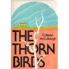 The Thorn Birds. Australian author Colleen McCullough's masterpiece. A truly stirring novel about a young woman whose brief affair with a priest sets the stage for most of their lives. This beautifully written story is an epic of modern literature. First published in 1977, it has never lost its splendor.