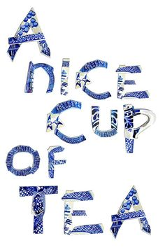 Watercolor illustrated letters inspired by willow pattern pottery by Holly Exley Holly Exley, Watercolor Typography, Watercolour Illustration, Tea Quotes, Willow Pattern, Cuppa Tea, Fun Cup, Tea Art, My Cup Of Tea