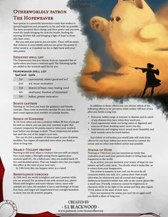 Otherworldly Patron: The Hopeweaver - A warlock patron that gives you the power to bring love, kindness and hope to a dark and dreary world. Warlock Class, Warlock Dnd, Dungeons And Dragons Classes, Dungeons And Dragons Homebrew, Fantasy Creatures, Mythical Creatures, Dnd Stats, Dnd Stories, Dnd Dragons