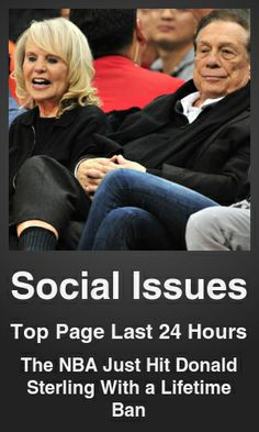 Top Social Issues link on telezkope.com. With a score of 10751. --- The NBA Just Hit Donald Sterling With a Lifetime Ban. --- #socialissues --- Brought to you by telezkope.com - socially ranked goodness