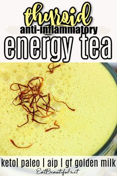 Thyroid Anti-inflammatory Energy Tea provides natural energy, immune boosting and anti-inflammatory benefits — all in a delicious golden milk steamer. Keto, Paleo, AIP and Gluten-free. | Eat Beautiful | golden milk | thyroid energy tea | anti-inflammatory tea | ketogenic | #goldenmilk #tea #ketorecipes #paleo #aip