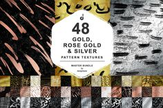 48 Gold, Rose Gold, Silver Patterns @creativework247