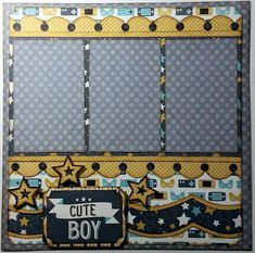 Page Layout Title: Cute Boy  Single Page Layout  Three photo mats each measuring approximately 3 1/2 x 5 1/2  All elements are handcut and have edges inked in a toasty brown ink color. Pop Dots are used under the title and the stars.  As with all of my layouts, this one will arrrive