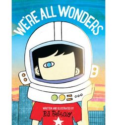 We're All Wonders a