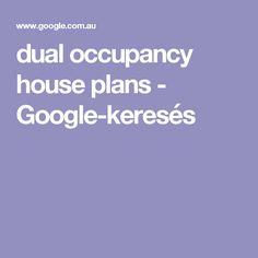 dual occupancy house plans - Google-keresés