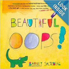 Beautiful Oops by Barney Saltzberg This book invites interaction, encourages pre-literacy learning with clever rhyme, challenging vocabulary, and bold words, etc., and invites dialogue. Great for early literacy pre-reading skills.