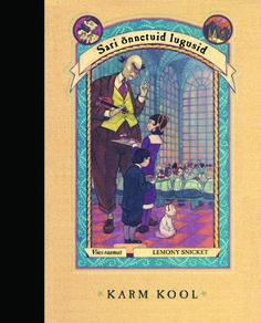 KARM KOOL. Sari õnnetuid lugusid. Viies raamat. Lemony Snicket. Draakon & Kuu