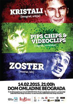 Kristali, Zoster i Pips, Chips & Videoclips u Novom Sadu i Beogradu