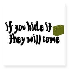 """If You Hide It, They Will Come Square Sticker 3"""" x"""