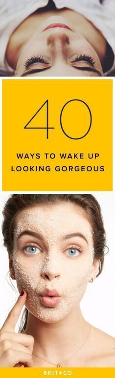 Wake up looking gorgeous with these 40 overnight beauty tips — from DIY treatments to products.
