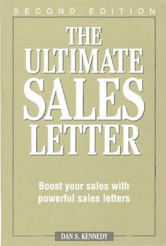Dan kennedy the Ultimate Sales Letter  This book afforded by one of the business owners after its reading decided to share it with other users. Owner's website about free slot games with no download and registration and instant play function available http://free-slots-no-download.com/
