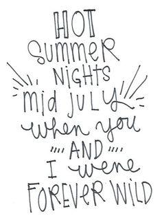 Forever wild.