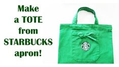 In this tutorial I am going to show you how to give a second life to a Starbucks Barista apron! I used to work for Starbucks as a store manager and I had a f. Starbucks Apron, Starbucks Crafts, Diy Craft Projects, Sewing Projects, Store Manager, Upcycled Crafts, Barista, Reusable Tote Bags, Purses