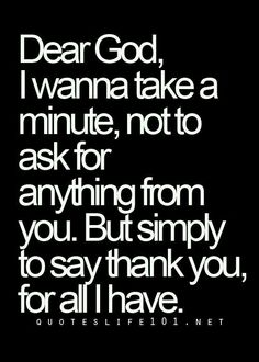 Inspirational Quotes : Thank you God! Now Quotes, Quotes About God, Great Quotes, Quotes To Live By, Quotes About Being Thankful, Thankful Prayers, Hubby Quotes, Thankful For Family, Prayers Of Gratitude