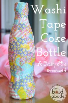 This Washi Tape Coke Bottle is super cute and SO easy to make!  A fun idea to do with your kids!