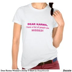 Dear Karma Women's Jersey T-Shirt