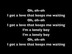 I Ve Got A Love That Keeps Me Waiting Lyrics