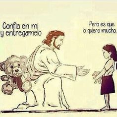 """Jesus: """"Have trust in me and give it to me"""".Little girl: """"but i want it"""". God Loves You, Jesus Loves Me, Frases Do Twitter, Quotes French, Blessing Words, A Course In Miracles, Believe In God, King Of Kings, Bible Verses Quotes"""