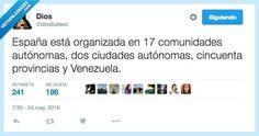 Así se organiza España por @diostuitero   Gracias a http://www.vistoenlasredes.com/   Si quieres leer la noticia completa visita: http://www.estoy-aburrido.com/asi-se-organiza-espana-por-diostuitero/