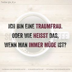 immer müde German Quotes, Just Smile, True Words, Motto, True Stories, Nerdy, Haha, Funny Quotes, Jokes