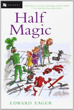 Half Magic by Edward Eager #Books #Kids #Read_Aloud