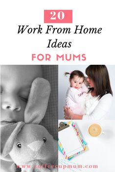 20 ideas for mums to make money from home. Side hustle ideas for mums.
