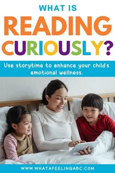 How Reading Curiously With Your Child Can Support Their Emotional and Social Wellness What Is Reading, Perspective Taking, Best Parenting Books, Ethical Issues, Think Deeply, Books For Moms, Any Book, Story Time, Literacy