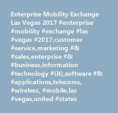 Enterprise Mobility Exchange Las Vegas 2017 #enterprise #mobility #exchange #las #vegas #2017,customer #service,marketing #& #sales,enterprise #& #business,information #technology #(it),software #& #applications,telecoms, #wireless, #mobile,las #vegas,united #states http://ghana.nef2.com/enterprise-mobility-exchange-las-vegas-2017-enterprise-mobility-exchange-las-vegas-2017customer-servicemarketing-salesenterprise-businessinformation-technology-itsoftware-a/  # Enterprise Mobility Exchange…