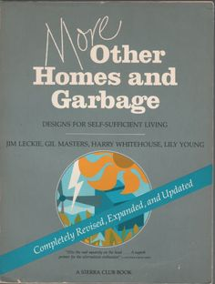 Root Simple: Book Review: More Other Homes and Garbage Designs for Self-Sufficient Living