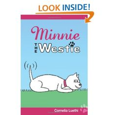 Minnie The Westie: The Adventures Of A West Highland Terrier Cartoon Dog [cute paperback book]