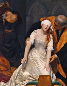 The Execution of Lady Jane Grey, 1833 by Paul Delaroche