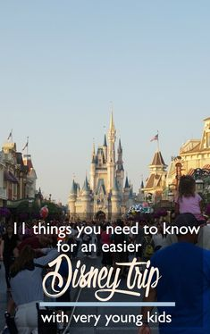 11 Things You Need to Know for an Easier Disney Trip with Very Young Kids | CosmosMariners.com