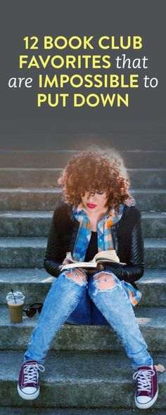 12 book club favorites that are impossible to put down