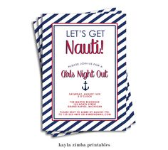 Nautical Bachelorette Invitation, Nautical Party, Anchors, Striped Invitation, Red, Blue, Sailor Invitation, Girls Night Out by KaylaZimbaPrintables on Etsy https://www.etsy.com/listing/198638874/nautical-bachelorette-invitation