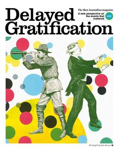 Delayed Gratification issue 6