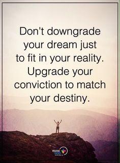Don't downgrade your dream