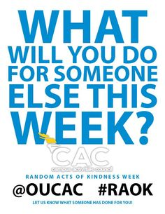 Random Acts of Kindness is this week!