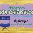 The last few weeks of school are such a great time to celebrate. Every child deserves an opportunity to feel proud. Classroom superlatives are a gr...