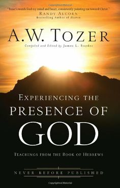 Experiencing the Presence of God: Teachings From the Book of Hebrews by A. W. Tozer,http://www.amazon.com/dp/0830746935/ref=cm_sw_r_pi_dp_XAZ4sb0700ASFWWE