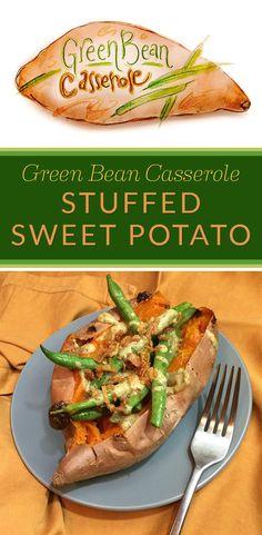 Green Bean Casserole Stuffed Sweet Potato