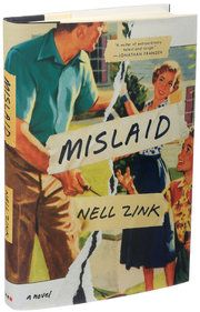 Review: In Nell Zink's 'Mislaid,' Sex, Race, Marriage and Other Cosmic Jokes - The New York Times
