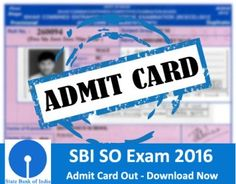 SBI SO Exam Admit Card Available – Download Now