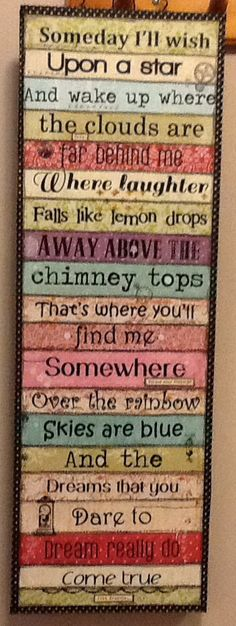 Somewhere over the rainbow. I've got to make this for my niece. Her momma sings it for her and itd be great for the nursery.