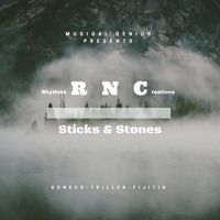 RNC - SticksStones - prod by MuSiQAL GenIuS by KONECS on SoundCloud