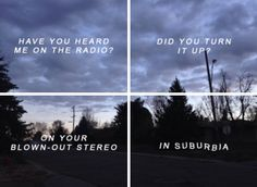 Love this song// suburbia- Troye Sivan