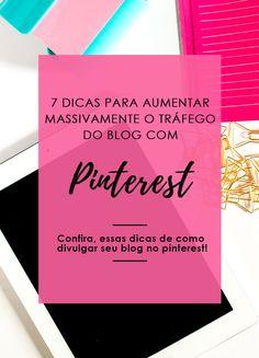 Saiba nesse artigo dicas e estratégias para divulgar seu blog no pinterest e aumentar drasticamente seu tráfego no blog. Confira o passo a passo! Dicas para pinterest, Dicas para blogueiras, dicas para blogs, pinterest tips, dicas para blog, blogs, blog de sucesso, blogueira iniciante, pinterest expert, como crescer o blog, blogueira de sucesso, blogueiras, blogueira empreendedora.