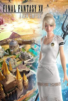 Pick Luna to defend your Kingdom in Final Fantasy XV: A New Empire! Play now!
