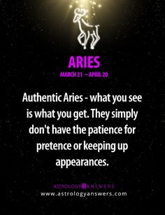 Aries have the patience of a saint for the right reasons. Yes they do have speed but that does not mean they don't have patience. The bruised ego of a sign that is supposed to be superior is going to label an Aries whatever because they reason and work circles around them. People think intelligence is lost on the internet but the truth is, centuries old bullshit will be outed. There is no box.