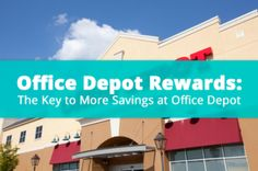 Save Big on Office Supplies with the Office Depot Rewards Program
