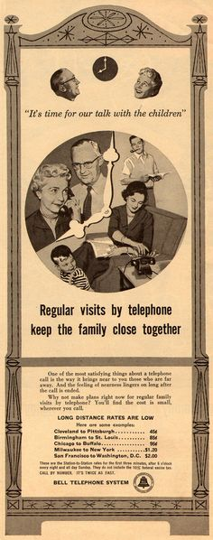 """Regular visits by telephone keep the family close together"" - Bell Telephone System ad 1955"